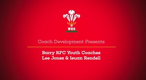 Recruiting and Retaining Players at Youth Rugby with Barry RFC