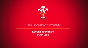 Return To Rugby - First Aid